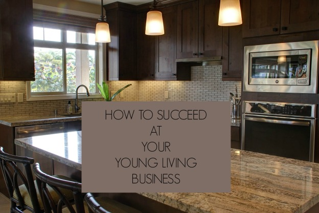 olol-how-to-succeed-at-your-young-living-business